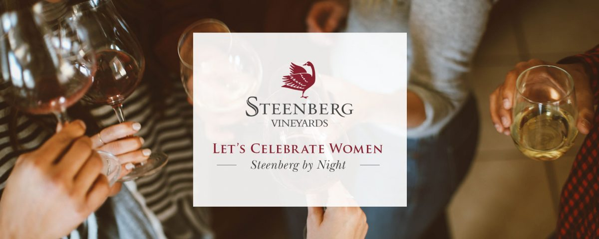 STEENBERG BY NIGHT – CELEBRATING WOMEN